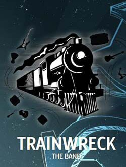 Trainwreck  The Band